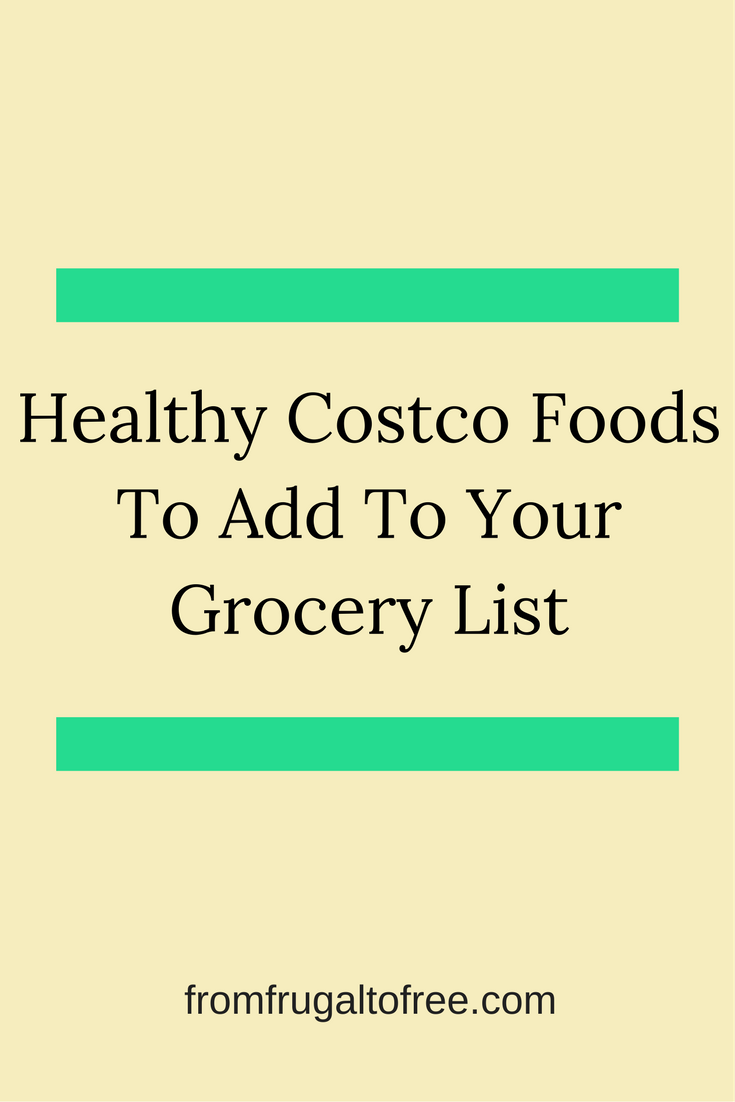 healthy costco foods for your grocery list